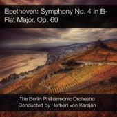 Beethoven: Symphony No. 4 in B-Flat Major, Op. 60 de Berlin Philharmonic Orchestra