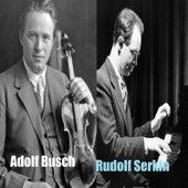 Adolf Busch - Rudolf Serkin von Various Artists