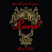 Great Classical Composers: Ravel, Vol. 13 by Various Artists