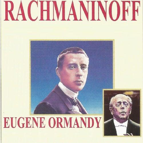 Rachmaninoff - Eugene Ormandy by Sergei Rachmaninoff