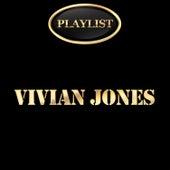 Vivian Jones Playlist by Vivian Jones