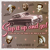 Step It up and Go! - Tearing up the Roots of Rock and Roll, Vol. 2 de Various Artists