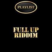 Full up Riddim Playlist de Various Artists