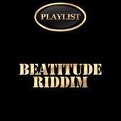 Beatitude Riddim Playlist de Various Artists