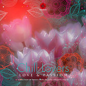 Chill Lovers - Love & Passion Vol.2 von Various Artists