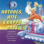 45 Rpm - Hot Dogs, Hits & Happy Days van Various Artists