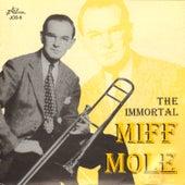 The Immortal Miff Mole by Miff Mole