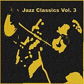 Jazz Classics, Vol. 3 by Various Artists