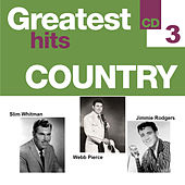 Greatest Hits Country 3 by Various Artists