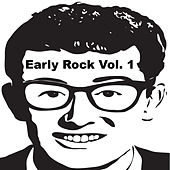 Early Rock, Vol. 1 by Various Artists
