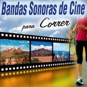 Bandas Sonoras de Cine para Correr, Hacer Deporte, Spinning, Coreografias, Hilo Musical) by Various Artists