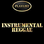 Instrumental Reggae Playlist de Various Artists