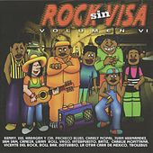 Rock Sin Visa, Vol. 6 de Various Artists