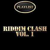 Riddim Clash, Vol. 1 de Various Artists