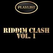 Riddim Clash, Vol. 1 von Various Artists