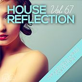House Reflection - Progressive House Collection, Vol. 67 von Various Artists