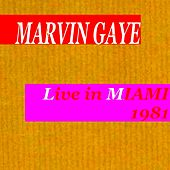 Live in Miami 1981 von Marvin Gaye