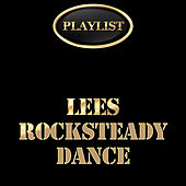 Playlist Lees Rocksteady Dance by Various Artists