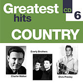 Greatest Hits Country 6 by Various Artists