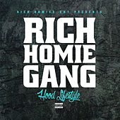 Rich Homie Gang - Hood Lifestyle de Various Artists