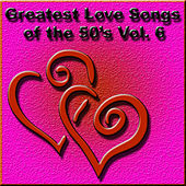 Greatest Love Songs of the 50's, Vol. 6 de Various Artists