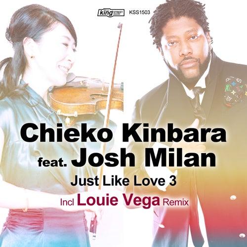 Just Like Love 3 (feat. Josh Milan) by Chieko Kinbara