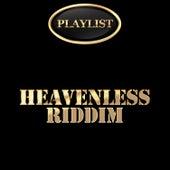 Heavenless Riddim Playlist de Various Artists