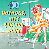 45 Rpm - Hot Dogs, Hits & Happy Days von Various Artists