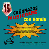 15 Canonazos Musicales Con Banda by Various Artists