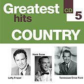 Greatest Hits Country 5 by Various Artists