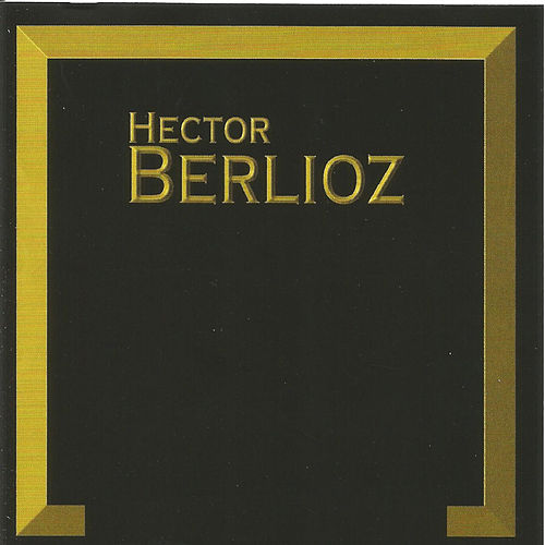 Hector Berlioz by Bavarian Radio Symphony Orchestra