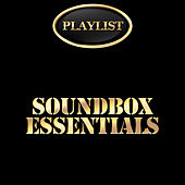 Sound Box Essentials Playlist by Various Artists