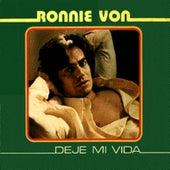 Deje Mi Vida de Ronnie Von