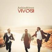 Vivos! by Los Aslándticos