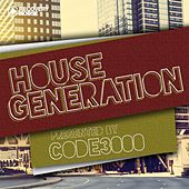 House Generation Presented by Code3000 by Various Artists