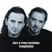 Haris & Panos Katsimihas: Compilation [Χάρης & Πάνος Κατσιμίχας: Η Συλλογή] von Haris kai Panos Katsimihas (Χάρης και Πάνος Κατσιμίχας)