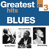 Greatest Hits Blues 3 von Various Artists
