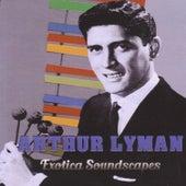 Exótica Soundscapes von Arthur Lyman