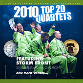 Barbershop Harmony Society: Top 20 Quartets, 2010 Philadelphia Convention by Various Artists
