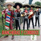 Rancheras y Corridos 2 by Various Artists