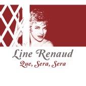 Que, sera, sera de Line Renaud