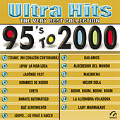 Ultra Hits - The Very Best Collection - 95's To 2000 von Music Makers