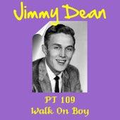 Pt 109 by Jimmy Dean