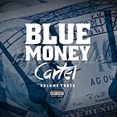 Blue Money Cartel Vol 3 von Various Artists