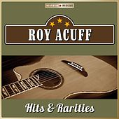 Masterpieces Presents Roy Acuff, Hits & Rarities (25 Country Songs) by Roy Acuff