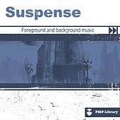 PMP Library: Suspense (Foreground and Background Music for Tv, Movie, Advertising and Corporate Video) di Various Artists
