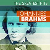The Greatest Hits: Johannes Brahms by Various Artists