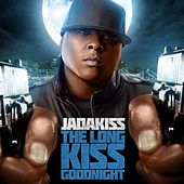 The Long Kiss Goodnight by Jadakiss