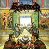 Slaughter Vatican by Exhorder