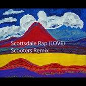 Scottsdale Rap (Love) [Scooters Remix] de Nicholas Vitale